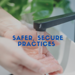 Safe and Secure Practices